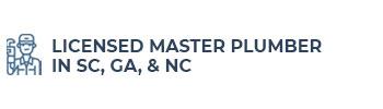 Licensed Master Plumber In SC, GA, & NC