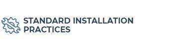 Standard Installation Practices